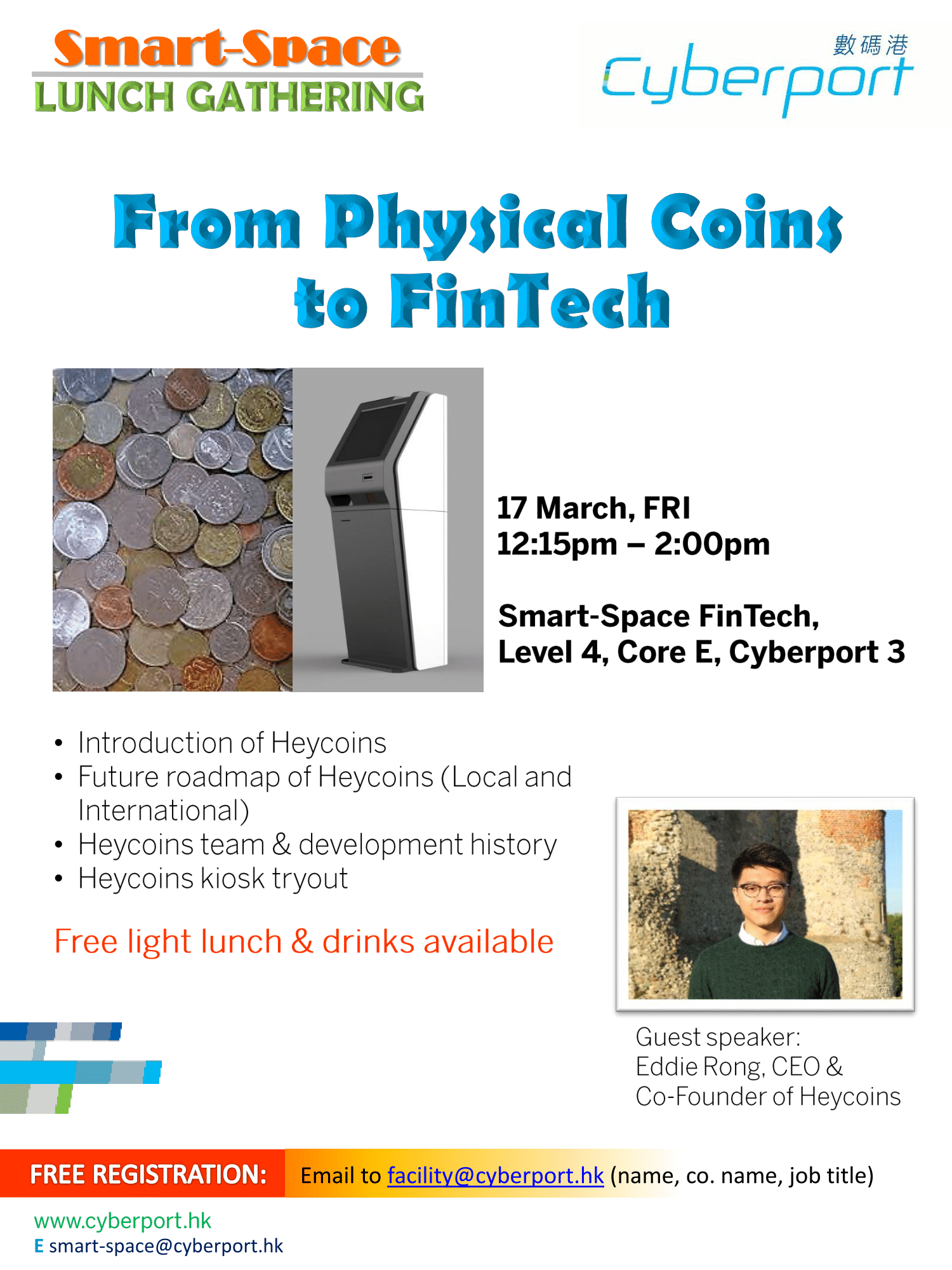Smart-Space Lunch Gathering: From Physical Coins to FinTech