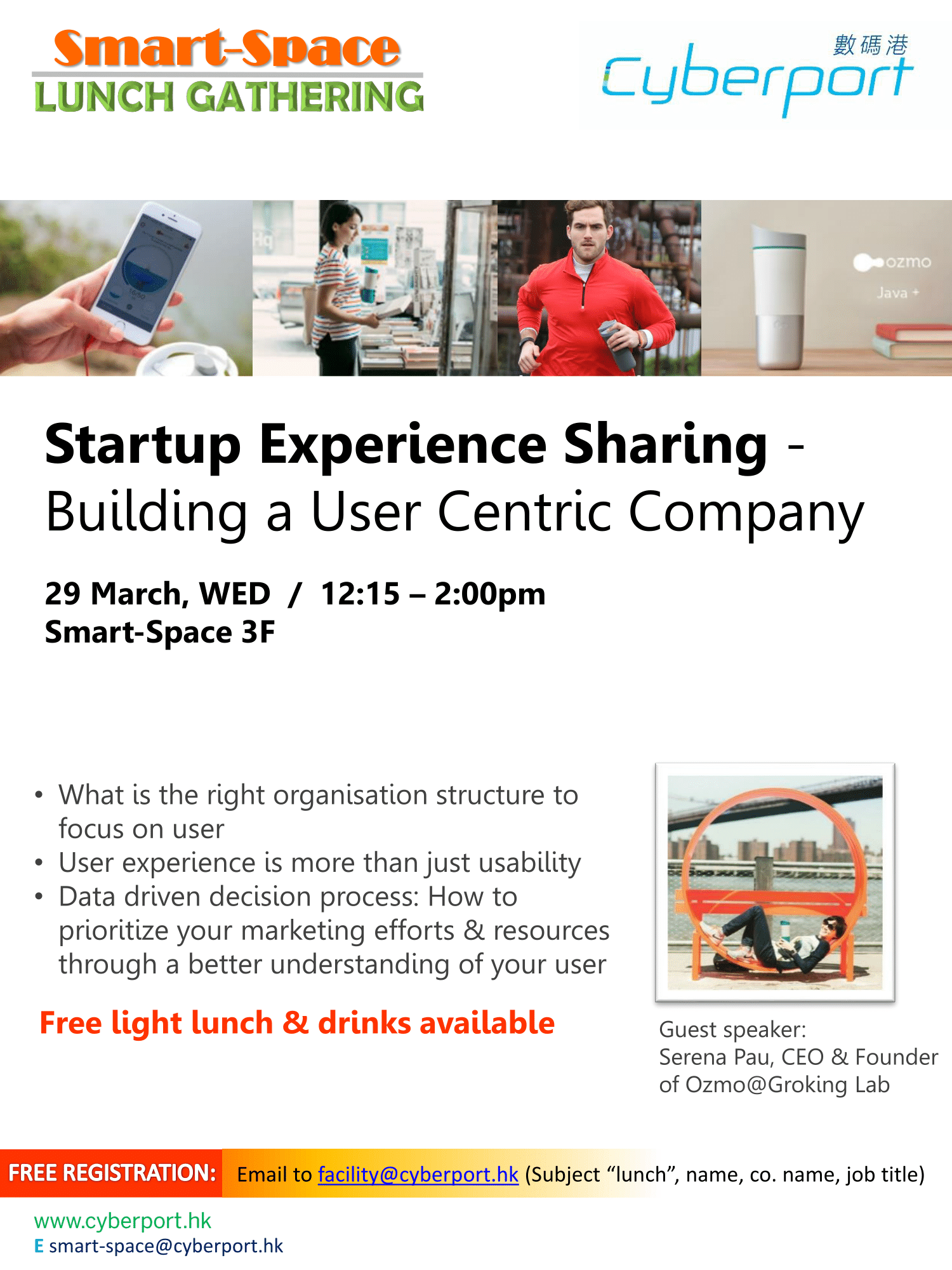 Smart-Space Lunch Gathering: Startup Experience Sharing - Building a User Centric Company