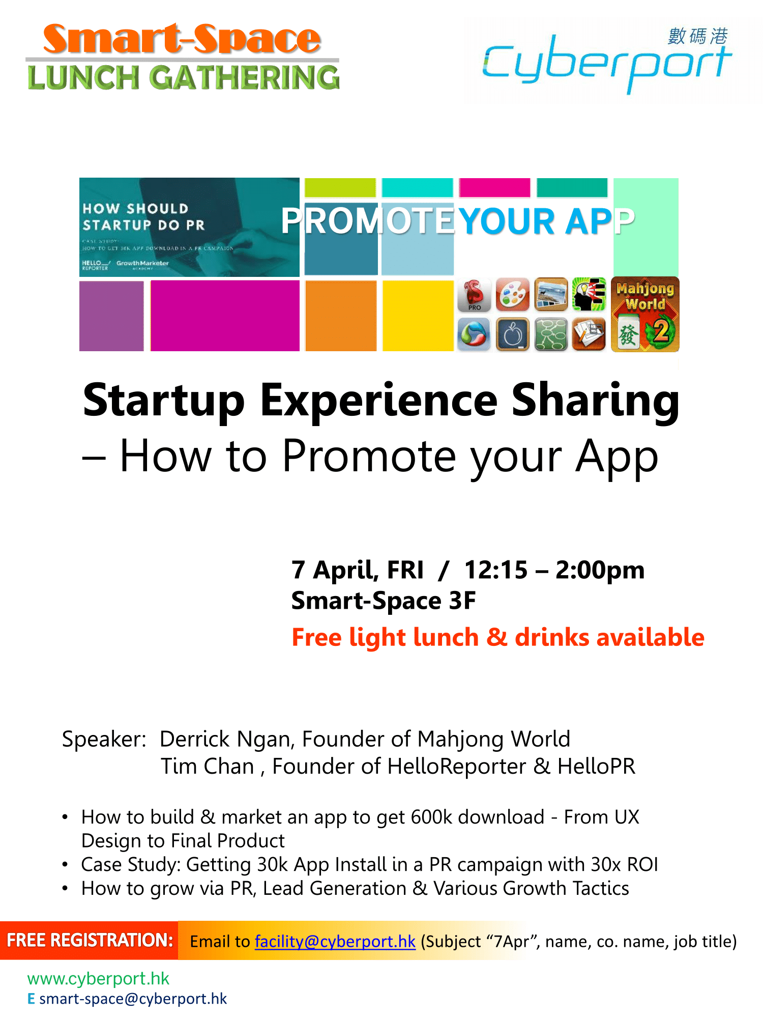Smart-Space Lunch Gathering: Startup Experience Sharing - How to Promote your Apps