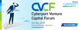 Save the Date - Cyberport Venture Capital Forum 2019 returns this November